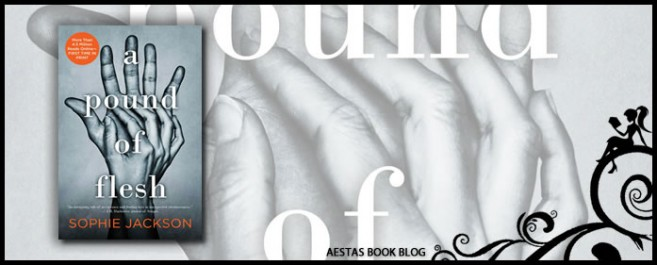 Book Review — A Pound Of Flesh by Sophie Jackson