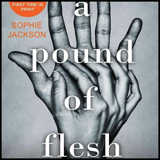 A POUND OF FLESH sophie jackson promo