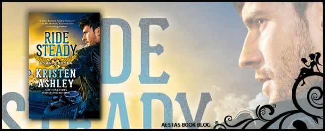 Book Review — Ride Steady (Chaos #3) by Kristen Ashley
