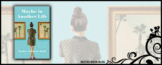 Book Review — Maybe In Another Life by Taylor Jenkins Reid