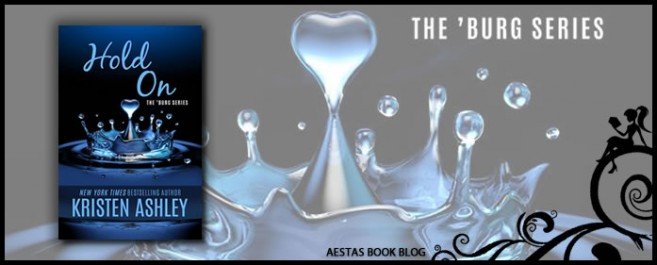 Book Review — Hold On (The 'Burg #6) by Kristen Ashley
