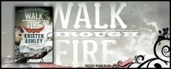 WALK THROUGH FIRE