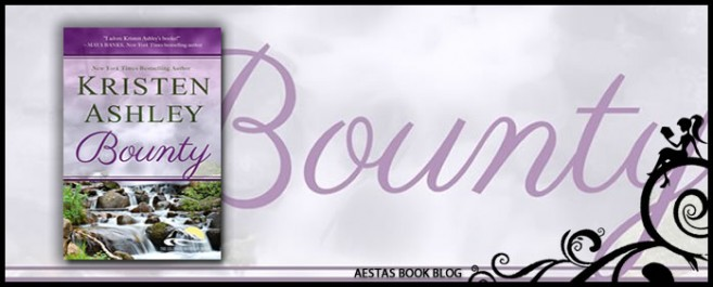 Book Review — Bounty (Colorado Mountain #7) by Kristen Ashley