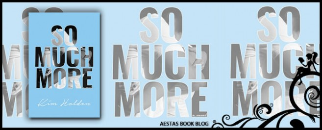Book Review — So Much More by Kim Holden