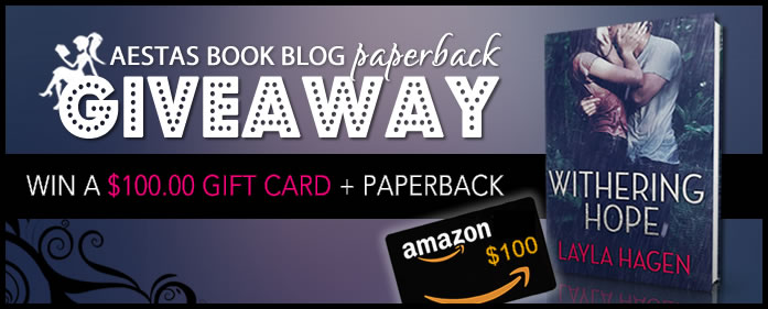 $100.00 AMAZON GIFT CARD GIVEAWAY — WITHERING HOPE by Layla Hagen