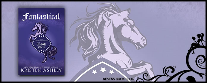 Book Review – Fantastical (Fantasyland #3) by Kristen Ashley