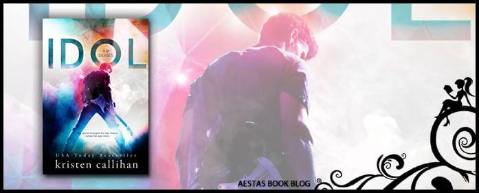 Book Review — IDOL by Kristen Callihan