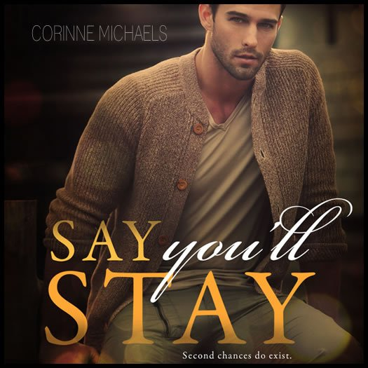 SAY YOULL STAY promo
