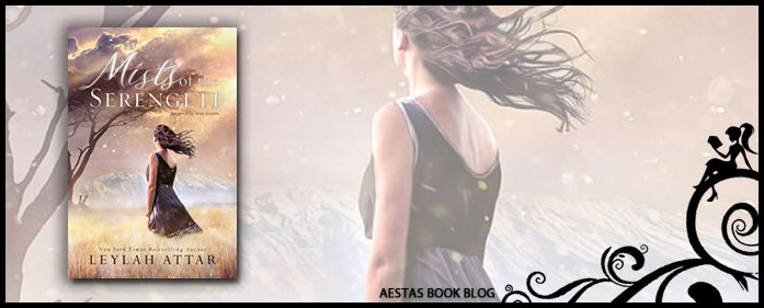 Book Review — Mists of the Serengeti by Leylah Attar