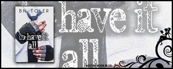 Book Review — To Have It All by BN Toler