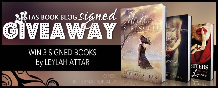 HUGE SIGNED GIVEAWAY — WIN ALL 3 LEYLAH ATTAR BOOKS!!