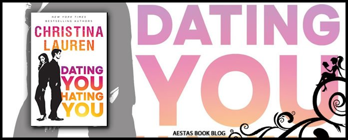 Book Review — Dating You Hating You by Christina Lauren