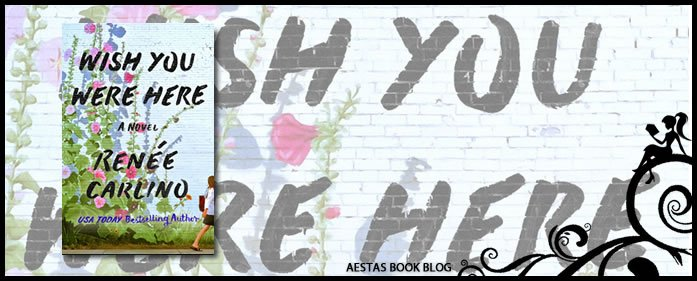 Book Review — Wish You Were Here by Renee Carlino