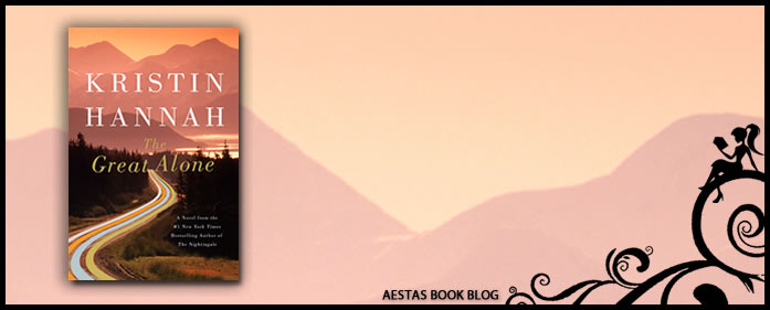 Book Review — The Great Alone by Kristin Hannah