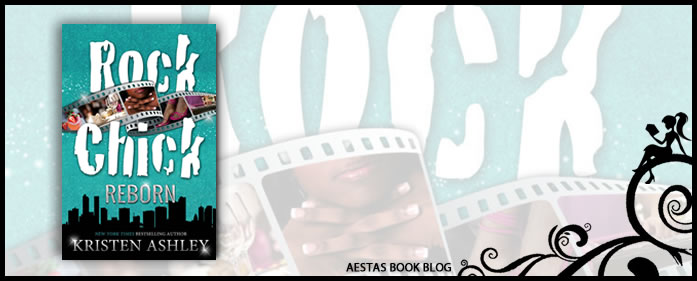 Book Review — Rock Chick Reborn by Kristen Ashley