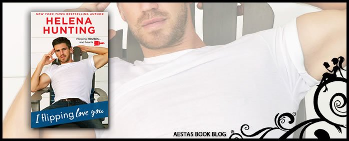Book Review — I Flipping Love You by Helena Hunting