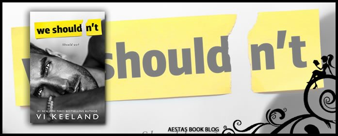 Book Review — We Shouldn't by Vi Keeland