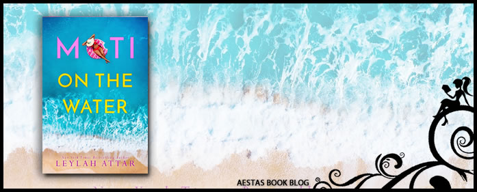 Book Review — Moti on the Water by Leylah Attar