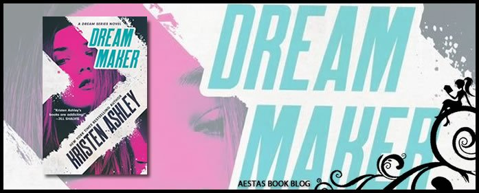 Book Review — Dream Maker by Kristen Ashley